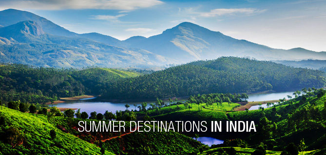 Top 5 Indian Places To Visit In Summer